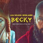 Becky เบ็คกี้ นังหนูโหดสู้ท้าโจร